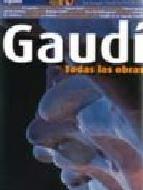 Portada de GAUDI: TODAS LAS OBRAS (ESPAÑOL)