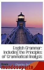 Portada de ENGLISH GRAMMAR: INCLUDING THE PRINCIPLES OF GRAMMATICAL ANALYSIS