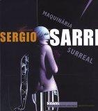 Portada de SERGIO SARRI: MAQUINARIA SURREAL