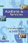 Portada de AUXILIARES DE SERVICIOS DE LA UNIVERSIDAD DE SALAMANCA: TEMARIO ESPECIFICO. TEST Y CASOS PRACTICOS