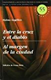 Portada de ENTRE LA CRUZ Y EL DIABLO / AL MARGE