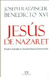 Portada de JESUS DE NAZARET: DESDE LA ENTRADA EN JERUSALEN A LA RESURRECCION