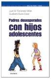Portada de PADRES DESESPERADOS...CON HIJOS ADOLESCENTES