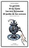 Portada de LA GAVIOTA; EL TIO VANIA; LAS TRES HERMANAS; EL JARDIN DE LOS CEREZOS