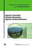 Portada de AGENTES FORESTALES. GUARDAS FORESTALES. AGENTES MEDIOAMBIENTALES.TEMARIO PRACTICO GENERAL PARA OPOSICIONES