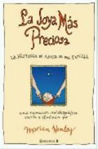 Portada de LA JOYA MAS PRECIOSA: LA HISTORIA DE AMOR DE UNA FAMILIA