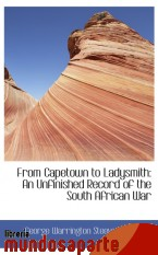 Portada de FROM CAPETOWN TO LADYSMITH: AN UNFINISHED RECORD OF THE SOUTH AFRICAN WAR
