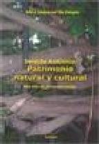 Portada de DERECHO AMBIENTAL PATRIMONIO NATURAL Y CULTURAL MAS ALLA DE SU CONSERVACION