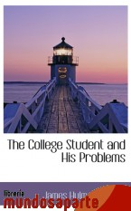 Portada de THE COLLEGE STUDENT AND HIS PROBLEMS