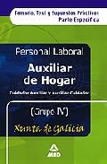 Portada de AUXILIAR DE HOGAR/AUXILIAR CUIDADOR DE LA XUNTA DE GALICIA. PERSONAL LABORAL. TEMARIO Y TEST