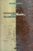 Portada de DOSTOYEVSKI : ENTRE RUSIA Y OCCIDENTE