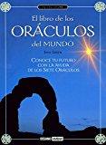 Portada de EL LIBRO DE LOS ORACULOS DEL MUNDO: CONOCE TU FUTURO CON LA AYUDADE LOS SIETE ORACULOS