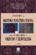 Portada de LECCIONES DE ANATOMIA PATOLOGICA GENERAL PARA ESTUDIANTES DE MEDICINA Y ODONTOLOGIA