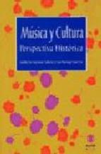 Portada de MUSICA Y CULTURA: PERSPECTIVA HISTORICA