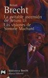 Portada de LA EVITABLE ASCENSION DE ARTURO UI / LAS VISIONES DE SIMONE MACHARD