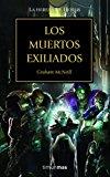Portada de LOS MUERTOS EXILIADOS / LA HEREJÍA DE HORUS 17