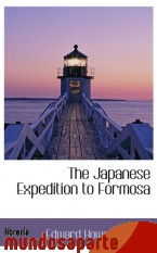 Portada de THE JAPANESE EXPEDITION TO FORMOSA