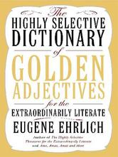 Portada de THE HIGHLY SELECTIVE DICTIONARY OF GOLDEN ADJECTIVES