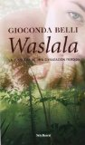 Portada de WASLALA: LA BUSQUEDA DE UNA CIVILIZACION PERDIDA