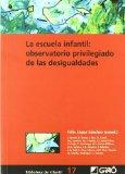 Portada de LA ESCUELA INFANTIL : OBSERVATORIO PRIVILEGIADO DE LAS DESIGUALDADES