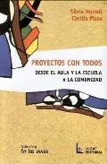 Portada de PROYECTOS CON TODOS: DESDE EL AULA Y LA ESCUELA A LA COMUNIDAD