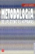 Portada de METODOLOGIA DE LAS CIENCIAS HUMANAS: LA INVESTIGACION EN ACCION