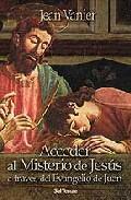 Portada de ACCEDER AL MISTERIO DE JESUS A TRAVES DEL EVANGELIO DE JUAN