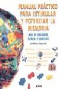 Portada de MANUAL PRACTICO PARA POTENCIAR Y ESTIMULAR LA MEMORIA