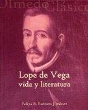 Portada de LOPE DE VEGA. VIDA Y LITERATURA