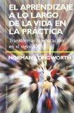 Portada de EL APRENDIZAJE A LO LARGO DE LA VIDA EN LA PRACTICA: TRANSFORMAR LA EDUCACION EN EL SIGLO XXI