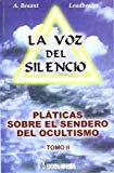Portada de LA VOZ DEL SILENCIO: PLATICAS SOBRE EL SENDERO DEL OCULTISMO