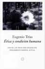 Portada de ETICA Y CONDICION HUMANA