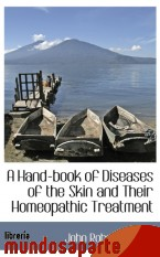 Portada de A HAND-BOOK OF DISEASES OF THE SKIN AND THEIR HOMEOPATHIC TREATMENT