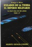 Portada de EXILIADOS DE LA TIERRA; EL IMPERIO MILENARIO (LA GRAN SAGA DE LOSAZNAR 11) (2ª ED.)