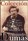 Portada de COLECCIÓN DUMAS VOLUMEN 2 (ANOTADO) (LIBRO INCLUYE LA REINA MARGOT Y EL PAJE DEL DUQUE DE SAVOYA))