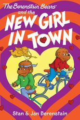 Portada de THE BERENSTAIN BEARS CHAPTER BOOK: THE NEW GIRL IN TOWN