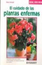 Portada de EL CUIDADO DE LAS PLANTAS ENFERMAS
