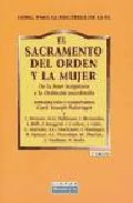 Portada de EL SACRAMENTO DEL ORDEN Y LA MUJER: DE LA INTER INSIGNIORES A LA ORDINATIO SACERDOTALIS