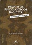 Portada de PROCESOS PSICOLOGICOS BASICOS: PSICOLOGIA GENERAL I