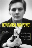 Portada de REPUTATION AND POWER: ORGANIZATIONAL IMAGE AND PHARMACEUTICAL REGULATION AT THE FDA (PRINCETON STUDIES IN AMERICAN POLITICS: HISTORICAL, INTERNATIONAL AND COMPARATIVE PERSPECTIVES)