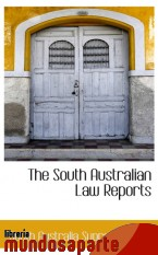 Portada de THE SOUTH AUSTRALIAN LAW REPORTS