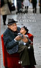 Portada de REFLEXIONS D'UN VELL CENTENARI (EBOOK)