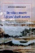 Portada de DE VIDA O MUERTE = LIFE AND DEATH MATTERS
