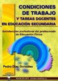 Portada de CONDICIONES DE TRABAJO Y TAREAS DOCENTES EN EDUCACION SECUNDARIA:SATISFACCION PROFESIONAL DEL PROFESORADO DE EDUCACION FISICA