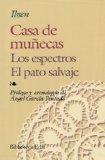 Portada de CASA DE MUÑECAS ; EL PATO SALVAJE ; ESPECTROS