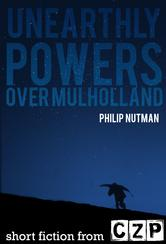 Portada de UNEARTHLY POWERS: OVER MULHOLLAND