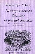 Portada de LA SANGRE DEROTA; ZOZOBRA; EL SON DEL CORAZON