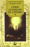 Portada de CURSO ACELARADO DE ATEISMO