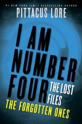 Portada de I AM NUMBER FOUR: THE LOST FILES: THE FORGOTTEN ONES