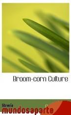 Portada de BROOM-CORN CULTURE